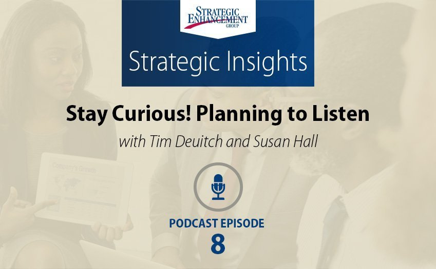 Stay Curious! Planning to Listen