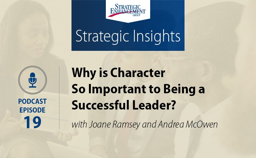 Why is Character So Important to Being a Successful Leader?