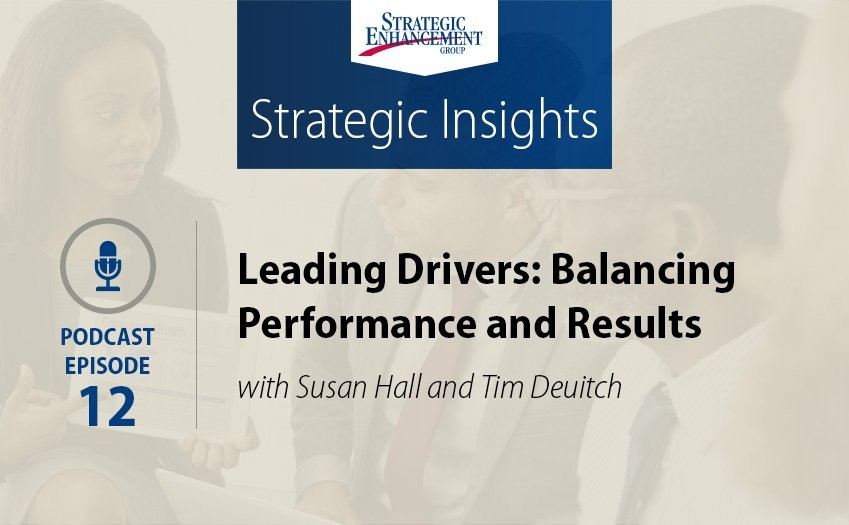 Leading Drivers: Balancing Performance and Results