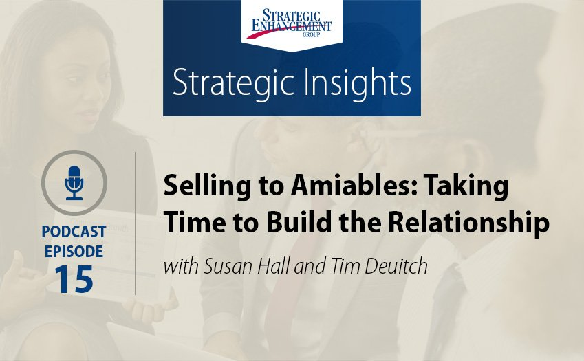 Selling to Amiables: Taking Time to Build the Relationship