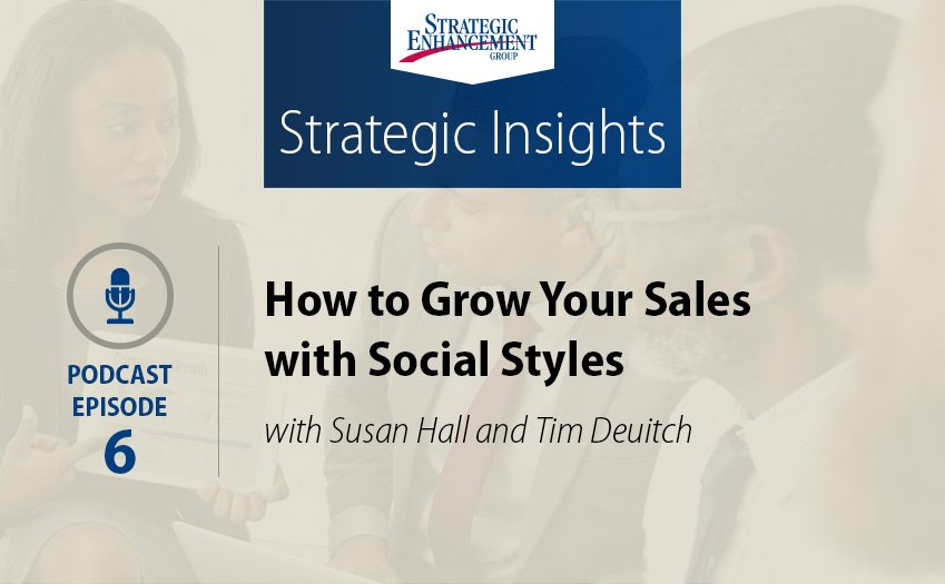 How to Grow Your Sales with Social Styles