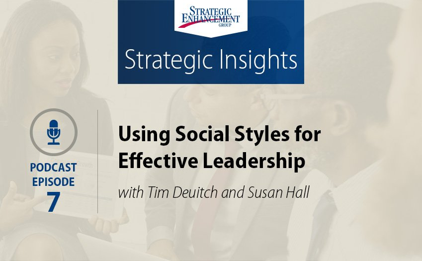 Using Social Styles for Effective Leadership
