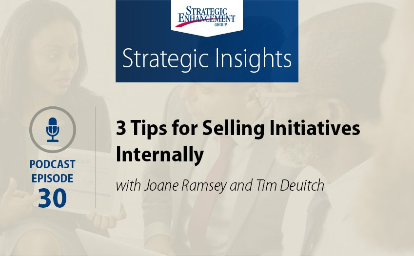 3 Tips for Selling Initiatives Internally
