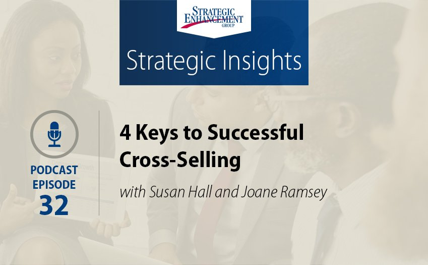 4 Keys to Successful Cross-Selling