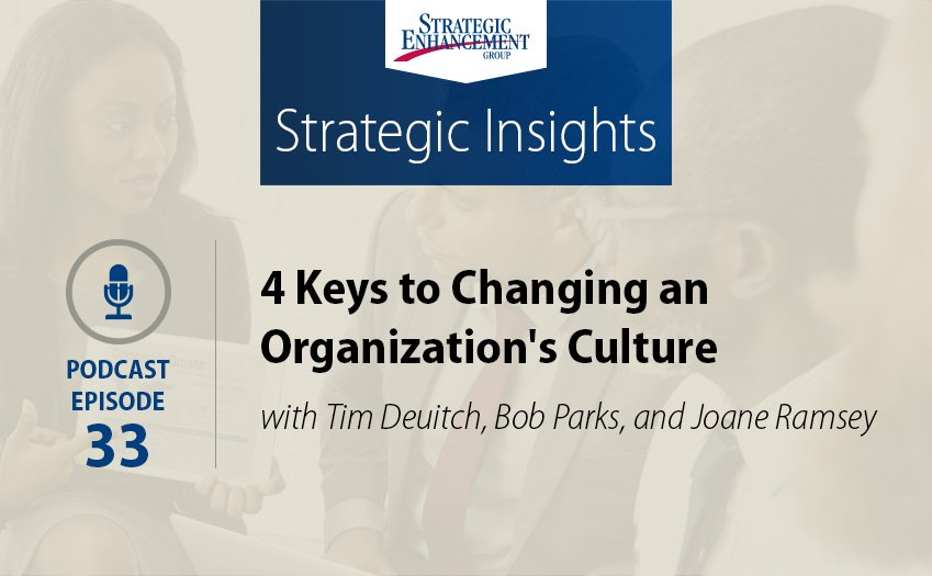 4 Keys to Changing an Organization