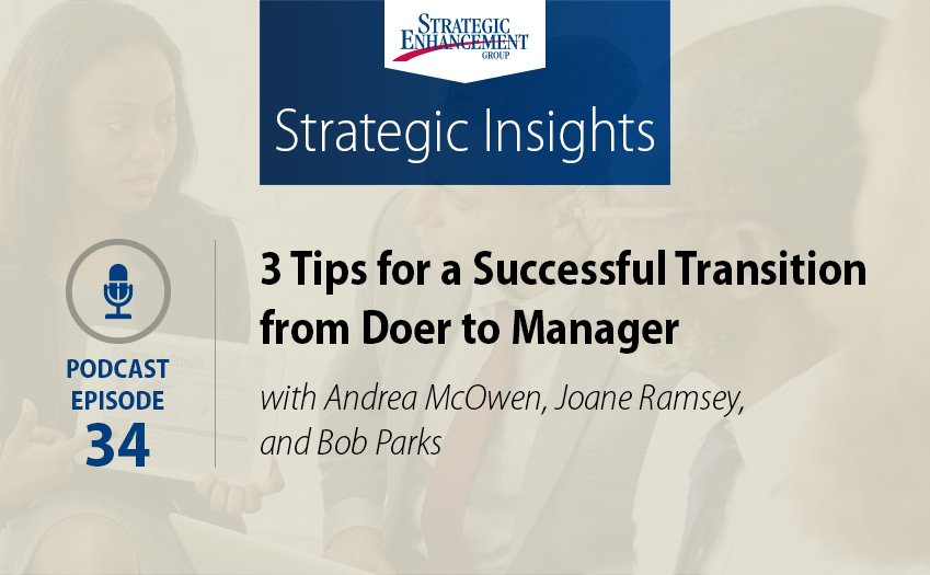 3 Tips for a Successful Transition from Doer to Manager